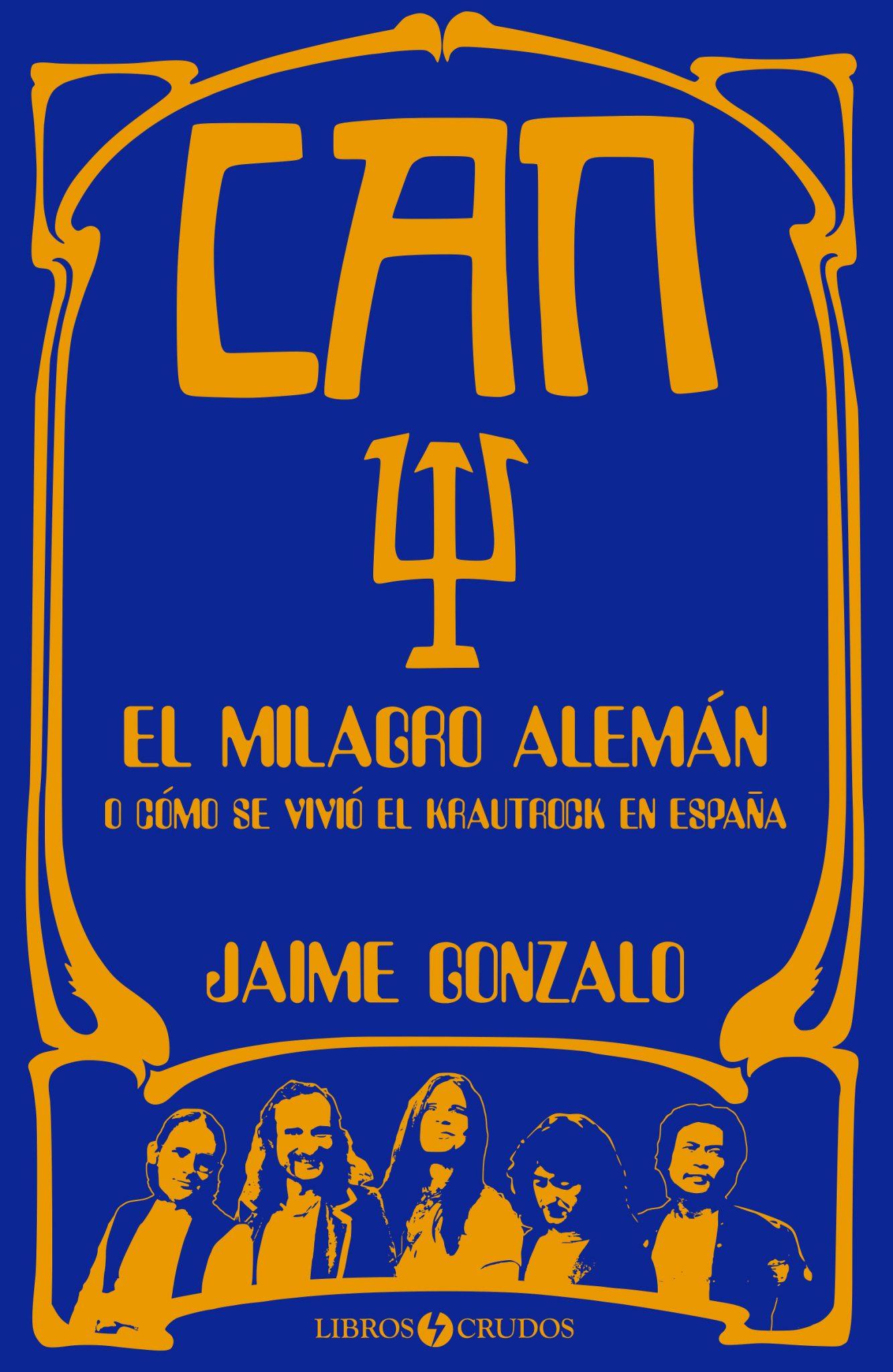 Jaime Gonzalo - Can: El milagro alemán