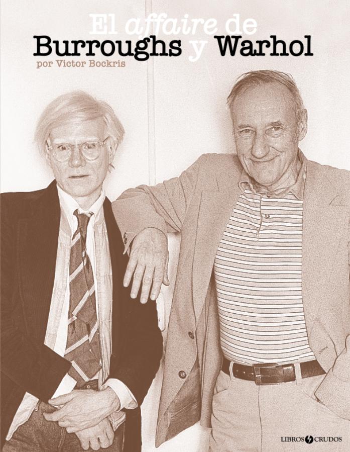 El affaire Burroughs y Warhol